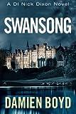 Swansong (The DI Nick Dixon Crime Series)
