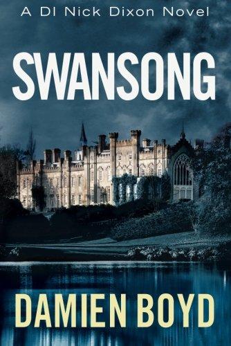 Swansong (DI Nick Dixon Crime) pdf