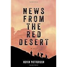 News From the Red Desert: A novel