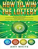 How to Win the Lottery: 2 Books in 1 with How to