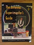 Antenna Experimenter's Guide by Peter Dodd (1996-05-04)