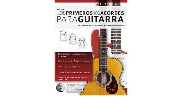 Guitarra: Los primeros 100 acordes para guitarra: Cómo aprender y tocar acordes de guitarra para principiantes (Spanish Edition) - Kindle edition by Joseph ...