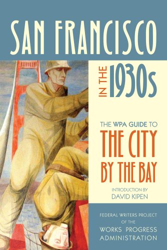 Books : San Francisco in the 1930s: The WPA Guide to the City by the Bay (WPA Guides)