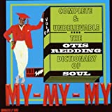 Complete & Unbelievable: The Otis Redding