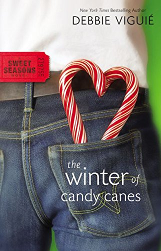 The Winter of Candy Canes (A Sweet Seasons Novel Book -