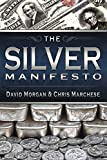 The Silver Manifesto, Morgan, David and Marchese, Christopher, 1634431367