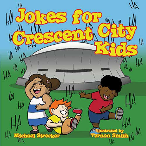 Top recommendation for jokes for crescent city kids