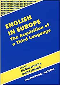 English in Europe: The Acquisition of a Third Language ...