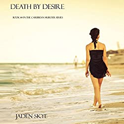 Death by Desire