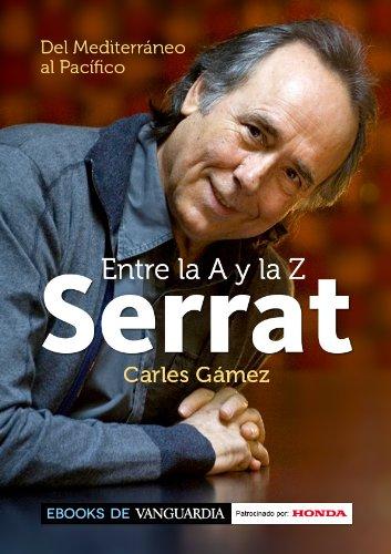 serrat-entre-la-a-y-la-z-del-mediterrneo-al-pacfico-spanish-edition