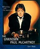 The Unknown Paul McCartney, Ian Peel, 1903111366