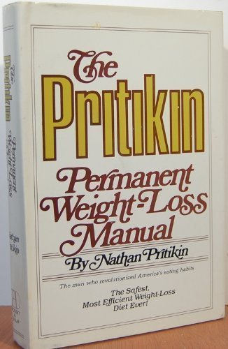 The Pritikin Permanent Weight-Loss Manual by Nathan Pritikin