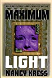 science fiction book reviews Nancy Kress Maximum Light