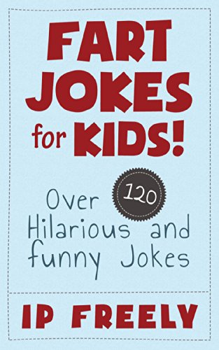 Amazon Com Jokes Fart Jokes For Kids Over  Hilarious And Funny Jokes Jokes Jokes For Kids Jokes And Riddles Yo Mama Jokes Funny Jokes