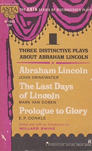 Image for Three Distinctive Plays About Abraham Lincoln by Swire, Willard