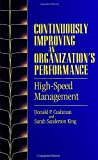 img - for Continuously Improving an Organization's Performance: High-Speed Management (Suny Series in Management-Communication) book / textbook / text book