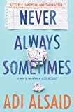 Never Always Sometimes: A coming-of-age novel (Harlequin Teen) by  Adi Alsaid in stock, buy online here