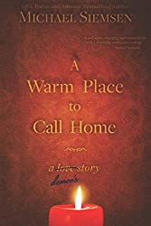 A Warm Place to Call Home: A Demon's Story (Volume 1)