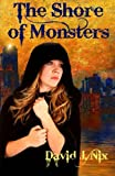 img - for The Shore of Monsters: Book 1 of The Shore of Monsters book / textbook / text book