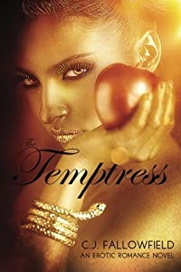 The Temptress by C.J. Fallowfield (2015-03-31)