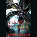 A Dance of Blades: Shadowdance, Book 2 | David Dalglish