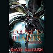 A Dance of Blades: Shadowdance, Book 2 | David Dalglish