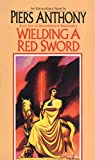 img - for Wielding a Red Sword (Book Four of Incarnations of Immortality) book / textbook / text book