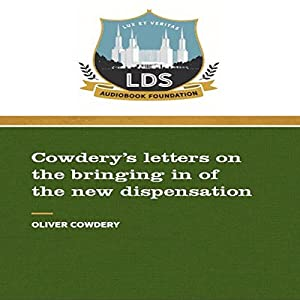 Cowderys Letters on the Bringing in of the New Dispensation Hörbuch
