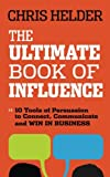 The Ultimate Book of Influence, Chris Helder, 1118641302