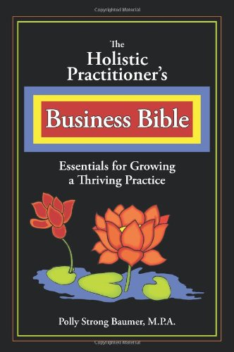 Buy Holistic Practitioners Business Bible