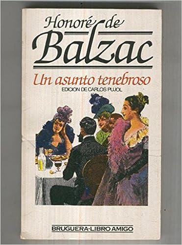 Un asunto tenebroso: Honore de Balzac: Amazon.com: Books