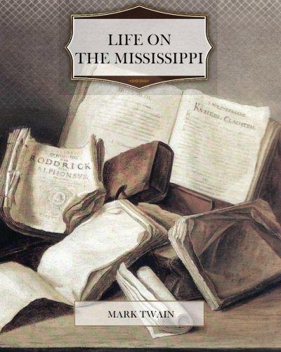 Read Online Life on the Mississippi pdf epub