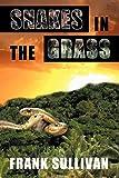 Snakes in the Grass, Frank Sullivan, 1440140987
