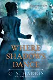 Where Shadows Dance (Sebastian St. Cyr Mysteries)