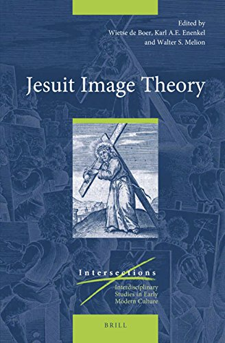 Jesuit Image Theory (Intersections: Interdisciplinary Studies in Early Modern Culture)