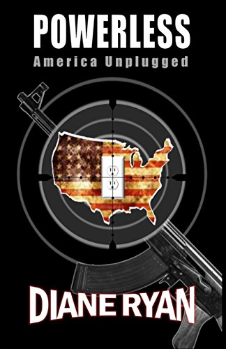 Powerless: America Unplugged (an interactive novel) (The Powerless Trilogy Book 1) by [Schnabel, Diane Matousek]