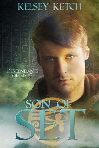 Son of Set (Descendants of Isis) (Volume 2)