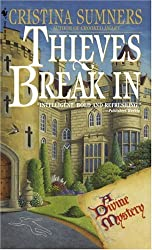 Thieves Break In (Bantam Books Suspense a Divine Mystery)