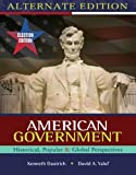Bundle: American Government: Historical, Popular, Global Perspectives, Election Update, Alternate Edition + Resource Center, InfoTrac® Printed Access Card : American Government: Historical, Popular, Global Perspectives, Election Update, Alternate Edition + Resource Center, InfoTrac® Printed Access Card, Dautrich and Dautrich, Kenneth, 0495765155