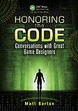Honoring the Code, Matt Barton, 1466567538