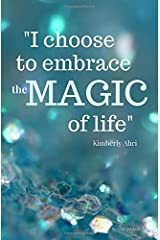 """""""I choose to embrace the MAGIC of life"""" Journal Notebook: Turquoise Sparkle Edition Paperback"""