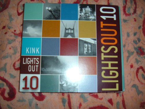 KINK FM 102 Lights Out 10 (Out Lights Kink)