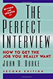 The Perfect Interview, John Drake, 1461089271