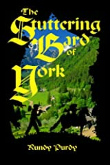 The Stuttering Bard of York (Stuttering Ben Book 1) Kindle Edition