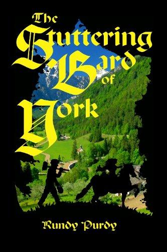 The Stuttering Bard of York (Stuttering Ben Book 1)