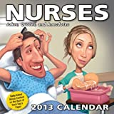 Nurses 2013 Day-to-Day Calendar: Jokes, Quotes, and Anecdotes by LLC Andrews McMeel Publishing (2012-07-15)