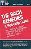 img - for The Bach Remedies: A Self Help Guide (A Good Health Guide) book / textbook / text book
