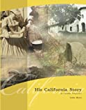 His California Story: In Christian Perspective