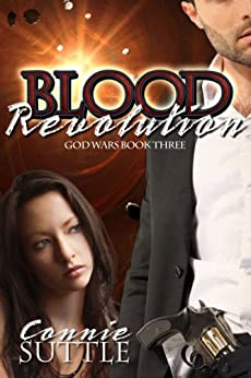Blood Revolution (God Wars, #3) by [Suttle, Connie]