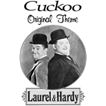 Cuckoo Song (Laurel and Hardy Theme)